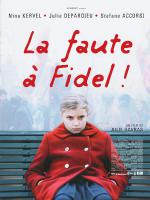 La faute à Fidel