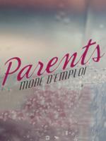 Parents mode d'emploi, le prime